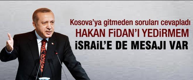 Erdoğan: Hakan Fidan'ı yedirmeyiz