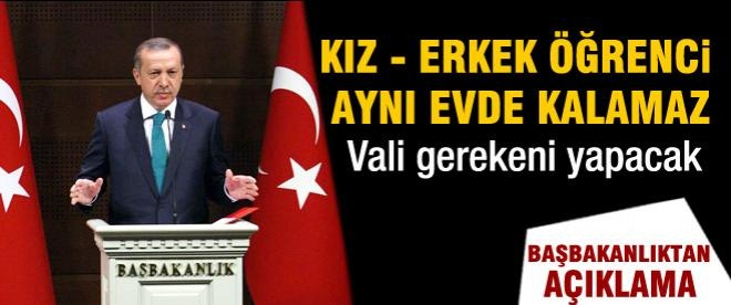 Başbakan Erdoğan: Kız ve erkek öğrenci aynı evde olmaz