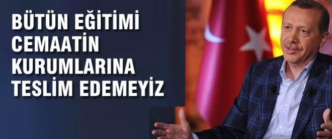 Başbakan Erdoğan'den dershane yorumu