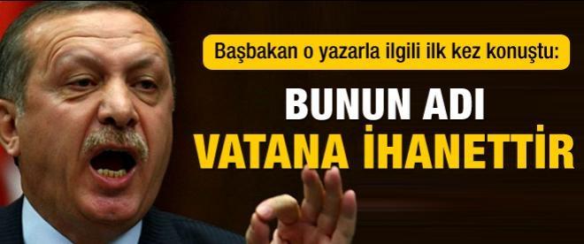 Erdoğan: Bunun adı vatana ihanettir