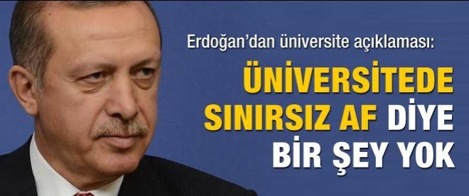 Erdoğan'dan flaş üniversite açıklaması