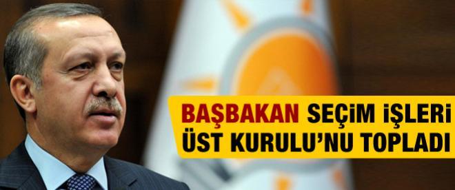 Başbakan Erdoğan, Seçim İşleri Üst Kurulu'nu topladı