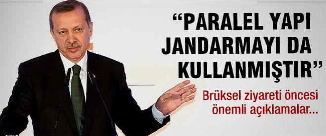 Erdoğan: Paralel yapı jandarmayı da kullanmıştır