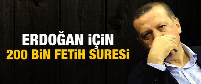 Erdoğan için 200 bin Fetih Suresi