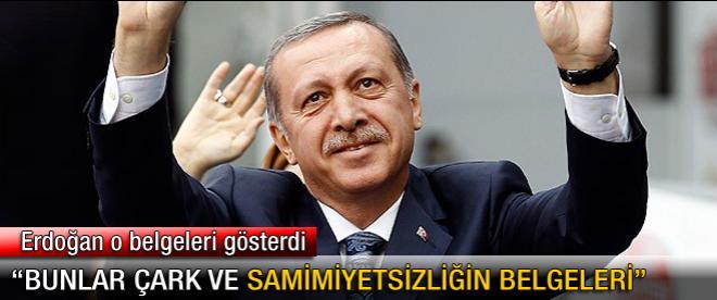 Başbakan Erdoğan ilk kez o belgeyi açıkladı