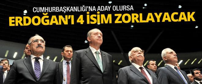 Erdoğan'ı şu 4 isim zorlar