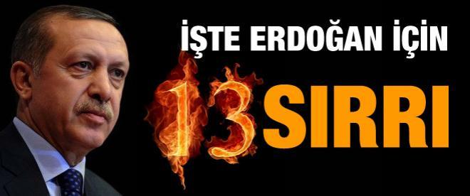 Erdoğan için 13'ün sırrı ne?
