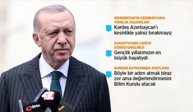 Cumhurbaşkanı Erdoğan: Ayasofyanın bu süreci bizim iç egemenlik meselemizdir