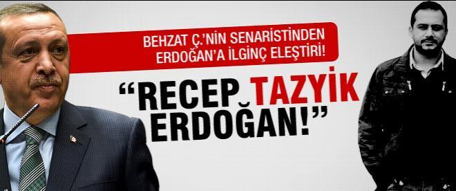 Senaristten Erdoğan'a ilginç eleştiri