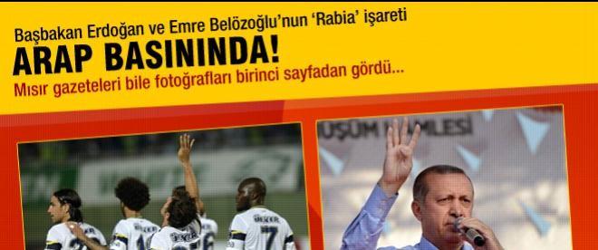 Erdoğan'ın 'Rabia' işareti Arap basınında!