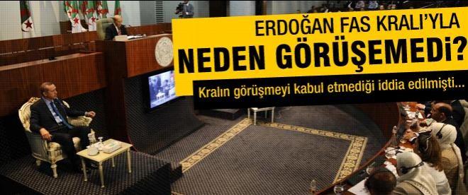 Erdoğan'la Fas Kralı neden görüşemedi?
