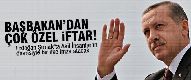 Başbakan Şırnak'ta çok özel bir iftar yapacak