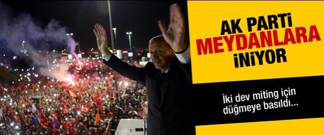AK Parti'den iki büyük miting kararı