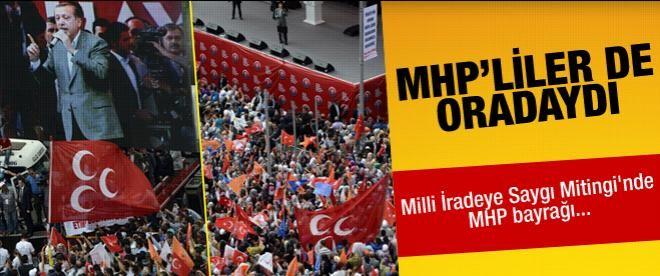 Milli İradeye Saygı Mitingi'nde MHP bayrağı
