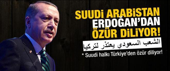 Suudi Arabistan Erdoğan'dan özür diliyor