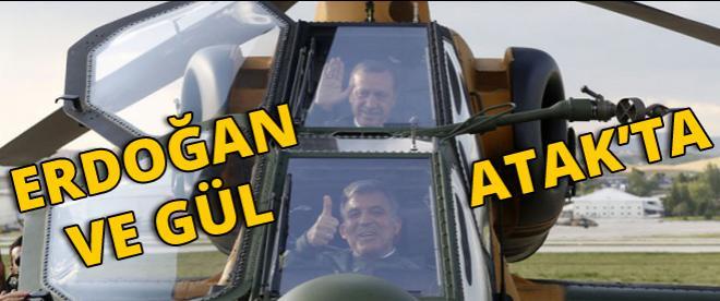'Erdoğan ve Gül Atak'ta'
