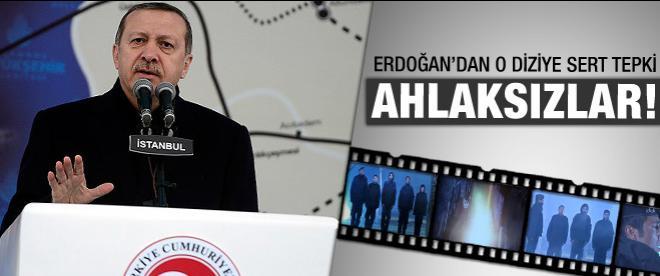Erdoğan'dan o diziye sert tepki