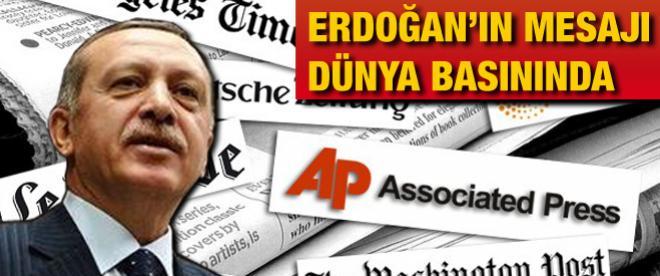 Erdoğan'ın mesajı dünya basınında