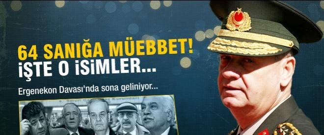 Ergenekon'da 64 sanığa müebbet talebi