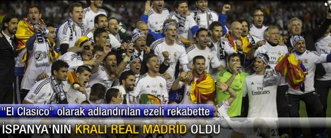 İspanya'nın kralı Real Madrid oldu