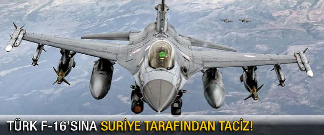 Türk F-16'sını Suriye uçakları yine taciz etti