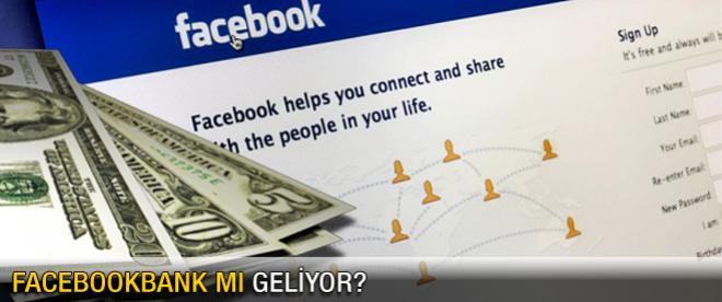 FacebookBank mı geliyor?