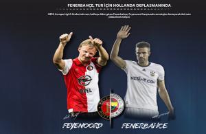 Fenerbahçe tur için Hollanda deplasmanında
