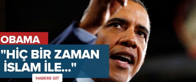 Obama: ABD İslam düşmanı değil