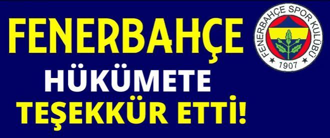 Fenerbahçe hükümete böyle teşekkür etti!