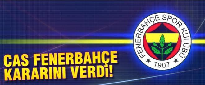 CAS'tan Fenerbahçe'nin cezasına onay
