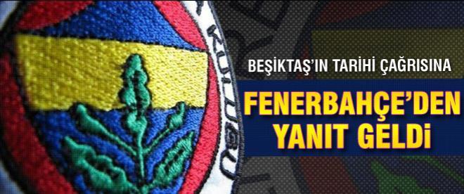 Tarihi çağrıya Fenerbahçe'den cevap geldi