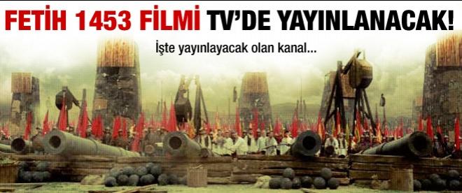 Fetih 1453 filmi hangi kanalda?