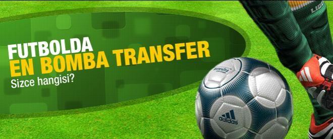 Futbolda en bomba transfer