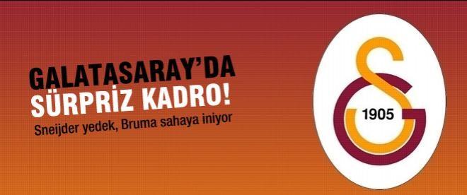 Galatasaray'da sürpriz kadro!