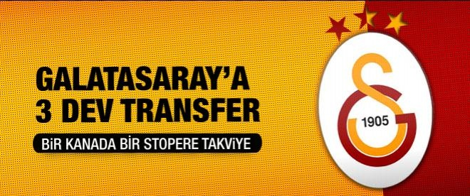 Galatasaray'a 3 dev transfer
