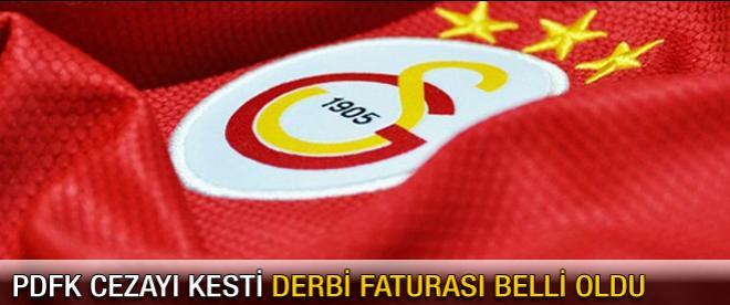 Galatasaray'ın derbi faturası belli oldu