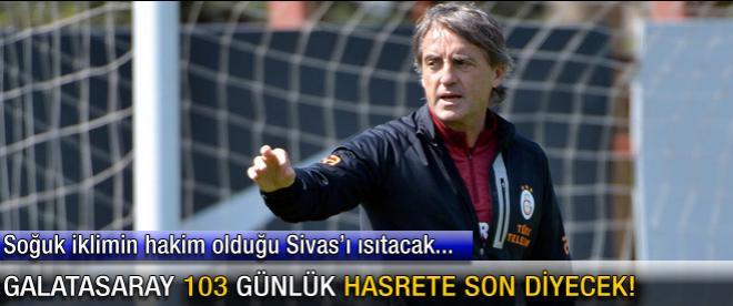 Galatasaray 103 günlük hasrete son diyecek!