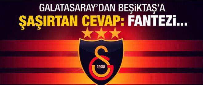 Galatasaray'dan Beşiktaş çağrısına yanıt
