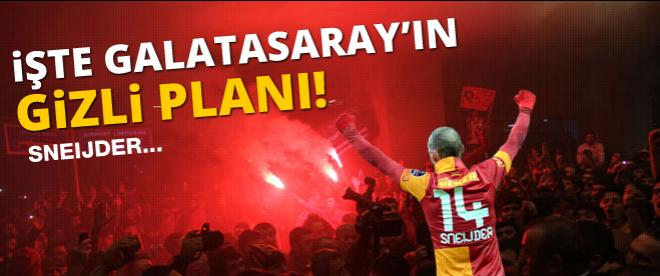 Galatasaray'ın gizli planı! Sneijder...