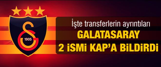 Galatasaray 2 ismi KAP'a bildirdi