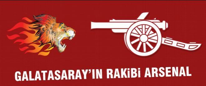 Arsenal Galatasaray'a rakip oldu