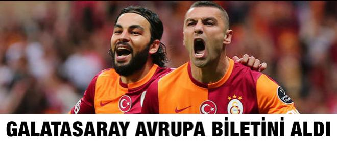 Galatasaray Avrupa biletini aldı