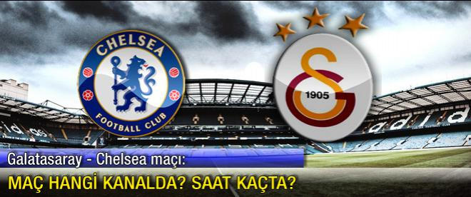 Galatasaray - Chelsea maçı hangi kanalda?