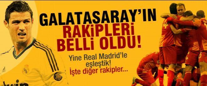 Galatasaray'ın grubu ve rakipleri belli oldu!