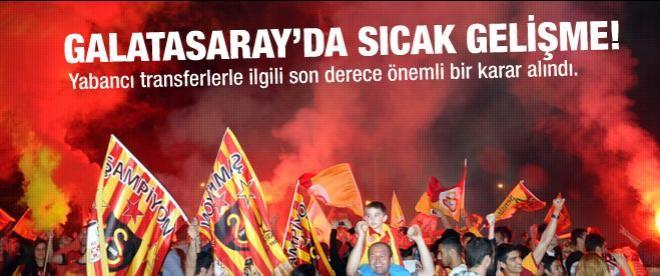 Galatasaray'dan önemli transfer kararı