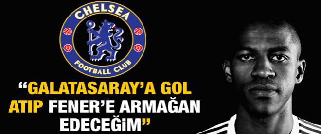 """Galatasaray'a gol atıp Fener'e armağan edeceğim"""