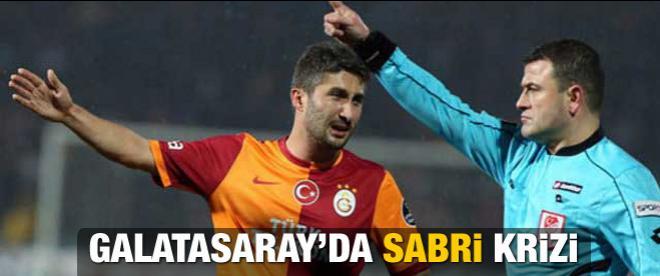 Galatasaray'da Sabri krizi