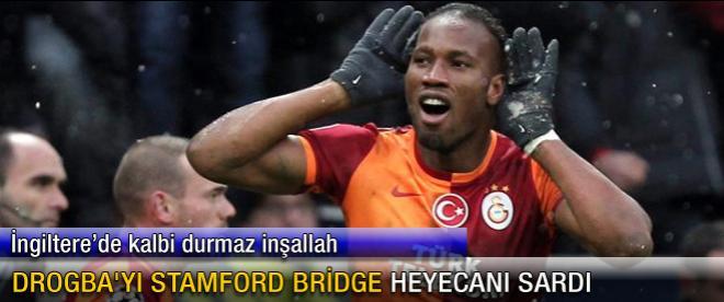 Drogba'yı Stamford Bridge heyecanı sardı