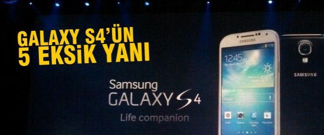 Samsung Galaxy S4'ün 5 eksik yanı