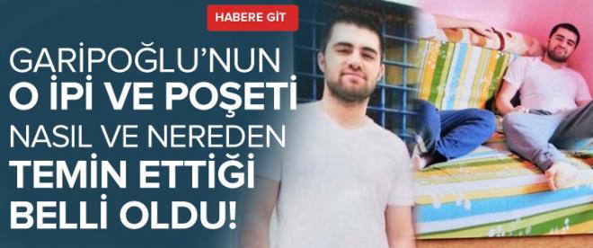 Cem Garipoğlu o ipi ve poşeti nasıl ve nereden aldı?